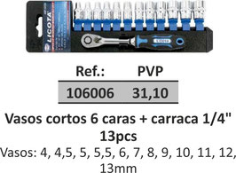 "Vasos cortos 6 caras + carraca 1/4"" 13pcs"