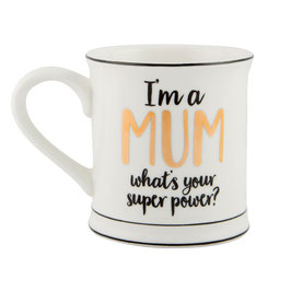 Sass & Belle Tasse 'I'm a MUM what's your super power?'