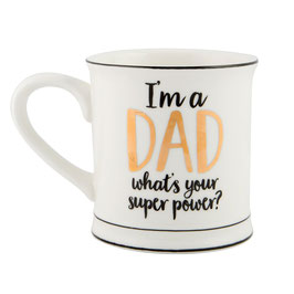 Sass & Belle Tasse 'I'm a DAD what's your super power? '