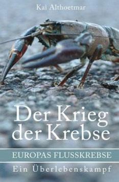 Kai Althoetmar - Krieg der Krebse