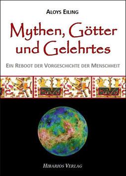 Mythen, Götter und Gelehrtes