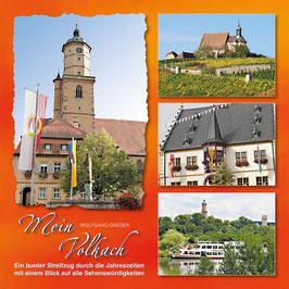 MEIN VOLKACH - Ein Bilderbuch von Volkach