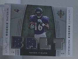 Yamon Figures (Ravens) 2007 Upper Deck Ultimate Rookie Materials #URM-YF
