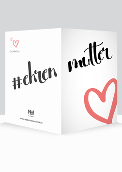 """Grußkarte Limited Edition """"#ehrenmutter"""""""