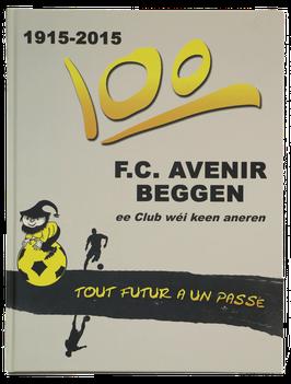 Livre 100ème anniversaire Avenir Beggen