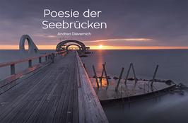 Poesie der Seebrücken