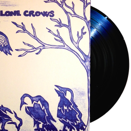 THE LONE CROWS - THE LONE CROWS (black) LP