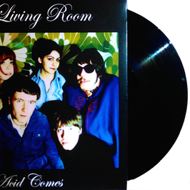 LIVING ROOM - ACID COMES (black) LP