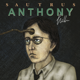SAUTRUS - ANTHONY HILL (CD) jewel case
