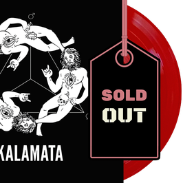 "KALAMATA - KALAMATA (blood red 12"" vinyl) EXCLUSIVE PINK TANK RECORDS EDITION"