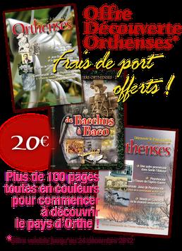 OFFRE DÉCOUVERTE ORTHENSES
