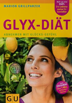 Glyx-Diät - Abnehmen mit Glücks-Gefühl