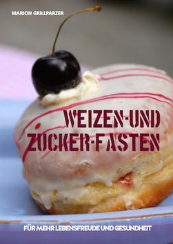 E-Book: Weizen & Zucker-Fasten
