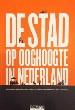 DE STAD OP OOGHOOGTE in Nederland