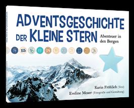 Der kleine Stern | Abenteuer in den Bergen