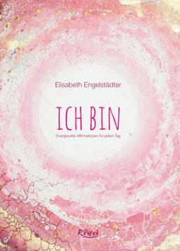 """Kartenset """"ICH BIN"""" - Energievolle Affirmationen für jeden Tag"""
