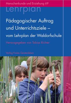 Pädagogischer Auftrag und Unterrichtsziele
