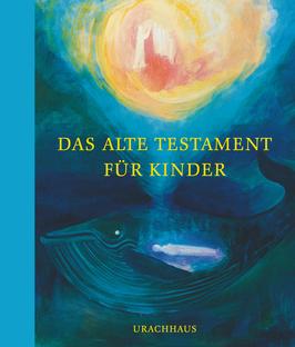 Das Alte Testament für Kinder