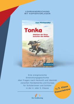 Tonka. Lehrhandreichung  mit Kopiervorlagen