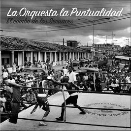 La Orquesta La Puntualidad [CD]