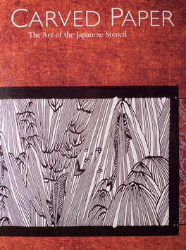 Carved Paper — The art of the Japanese Stencil