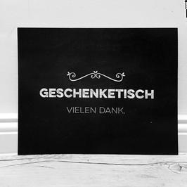 """Schild """"Geschenketisch"""" // schieferfarben"""