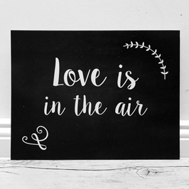 "Schild ""Love is in the air"" // schieferfarben"