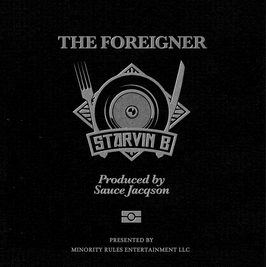 STARVIN B - THE FOREIGNER