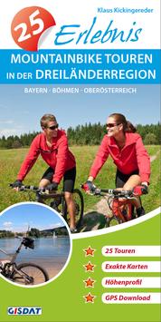 Buch / 25 Erlebnis Mountainbike Touren in der Dreiländerregion
