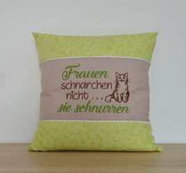 """Polster P5 """"Frauen schnarchen"""""""