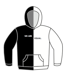 WE ARE EQUAL. HOODIE - BLACK / WHITE