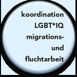 koordination LGBT*IQ, migrations- und fluchtarbeit Flyer