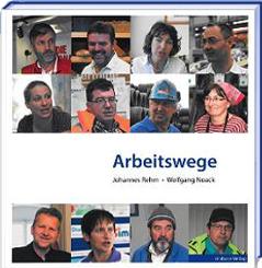 Wolfgang Noack, Johannes Rehm: Arbeitswege
