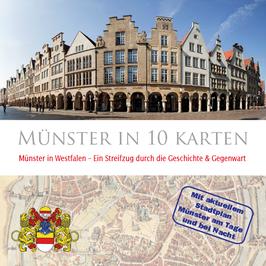 Münster in 10 Karten - Streifzug durch Geschichte & Gegenwart