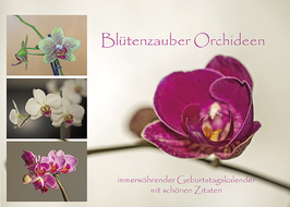 Blütenzauber Orchideen - immerwährender Geburtstagskalender