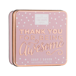 THANK YOU FOR BEING AWESOME - SCOTTISH FINE SOAPS
