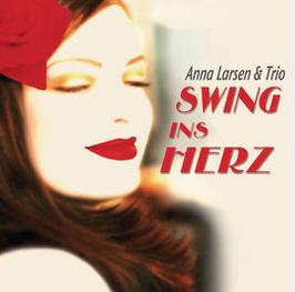 """CD """"SWING INS HERZ!""""  ANNA LARSEN & TRIO (deutschsprachig)"""