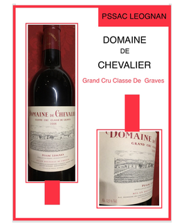 Domaine De Chevalier Grand Cru de Graves  1998