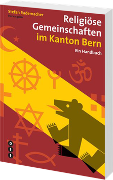 Religiöse Gemeinschaften im Kanton Bern