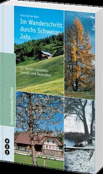 Im Wanderschritt durchs Schweizer Jahr