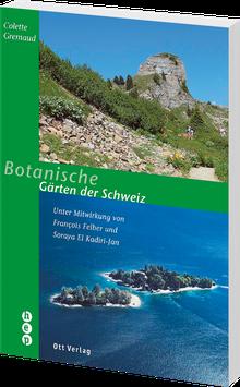 Botanische Gärten der Schweiz