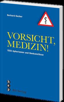 Vorsicht, Medizin!