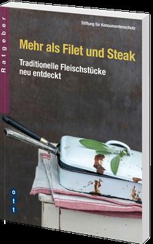 Mehr als Filet und Steak