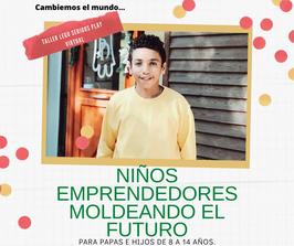 Taller LEGO SERIOUS PLAY NIÑOS EMPRENDEDORES DISEÑANDO EL FUTURO DE MÉXICO.