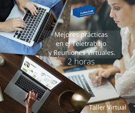Mejores prácticas en el Teletrabajo y Reuniones Virtuales.