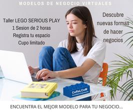 Taller LEGO SERIOUS PLAY NUEVOS MODELOS DE NEGOCIO VIRTUALES