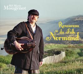 """Mil Marie Mougenot """"Renouveau du Folk Normand"""""""
