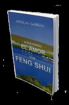 LIBRO ATRAYENDO EL AMOR CON FENG SHUI