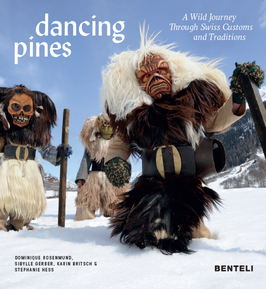 Book: dacing pines - A Wild Journey Trough Swiss Customs and Traditions