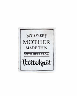 """Label """"My sweet mother made this"""", PetiteKnit"""